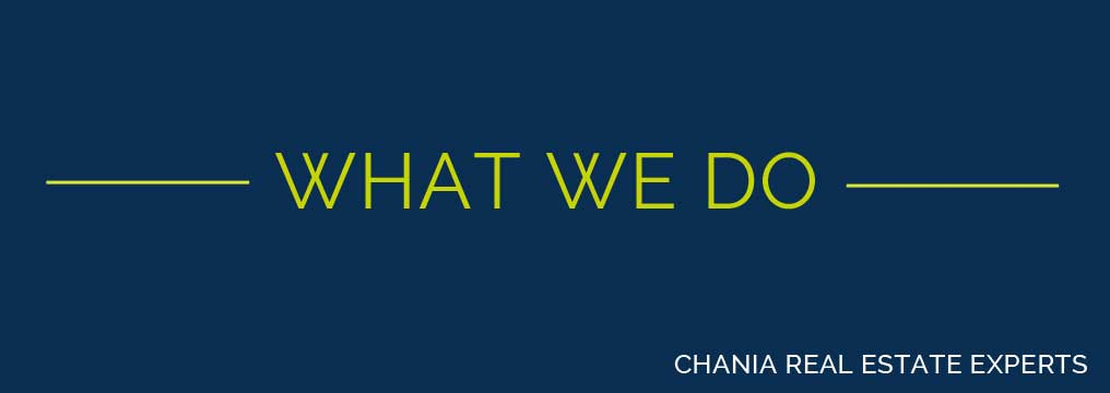 What we do- Chania real estate experts